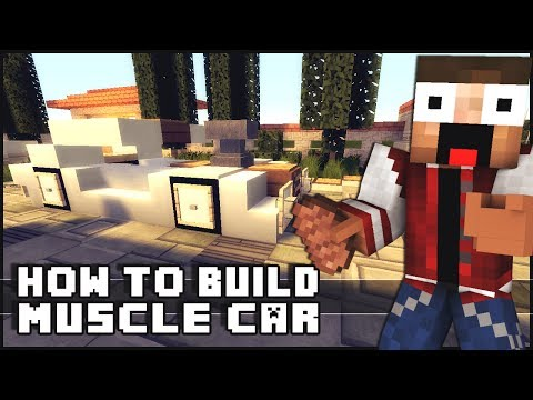 ► Minecraft : How to Make - Muscle Car