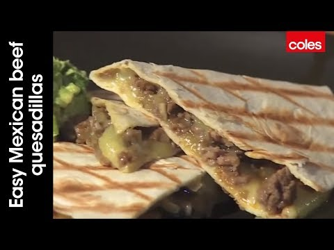 How to cook easy Mexican beef quesadillas with Dani Venn