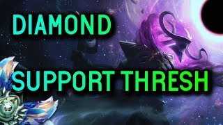 Support Thresh S8 Diamond Full Gameplay - League of Legends
