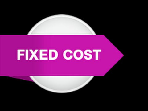 What is a Fixed Cost?