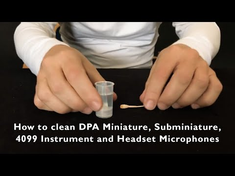 How to clean DPA omnidirectional miniature microphones
