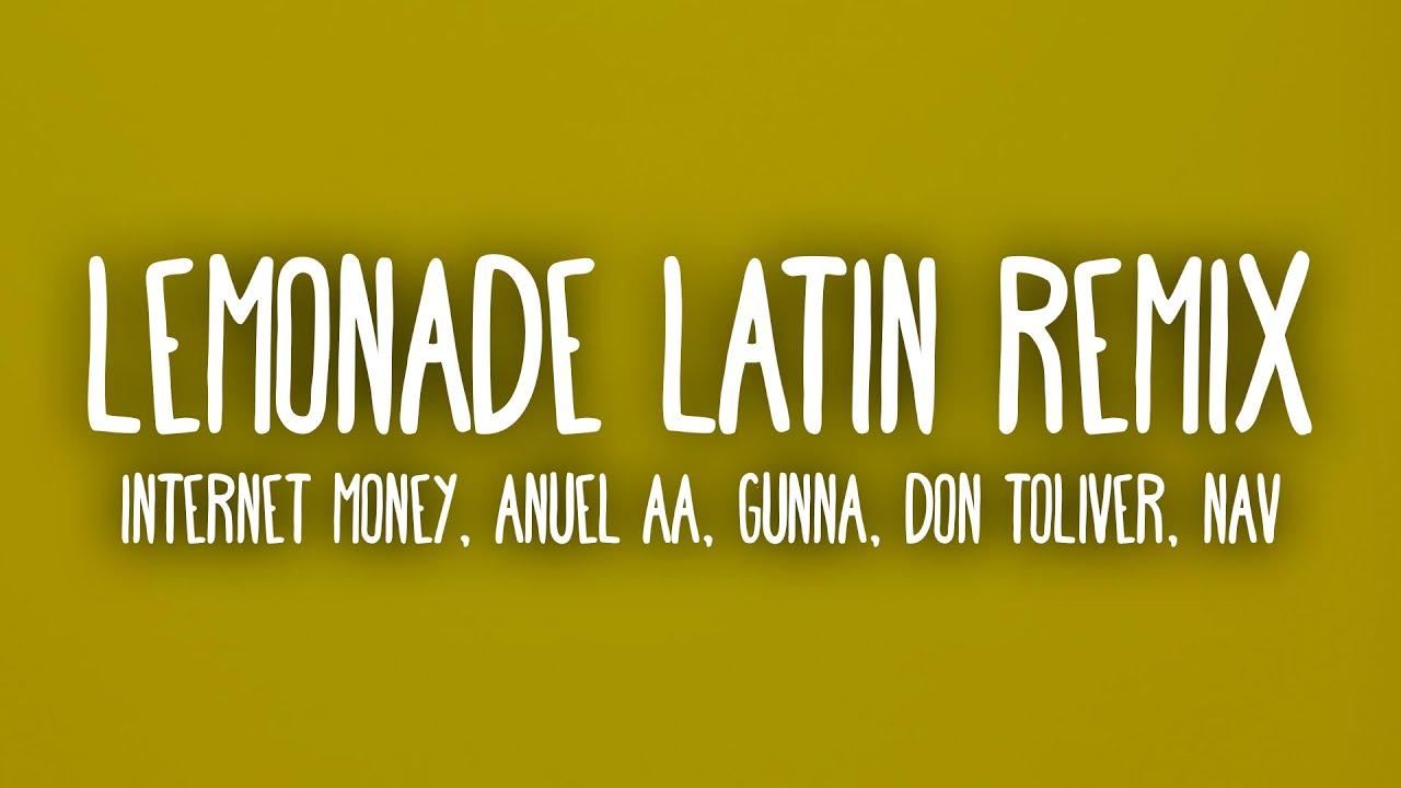 Download Internet Money, Anuel AA - Lemonade (Letra/Lyrics) Latin Remix Ft. Gunna, Don Toliver, NAV MP3 Gratis