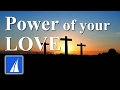 Power Of Your Love Hillsong With Lyrics