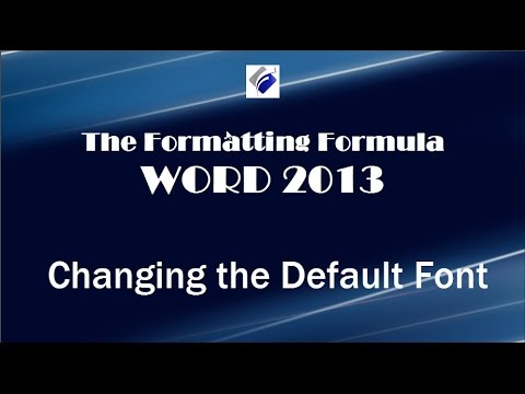 Word 2013   Changing the Default Font