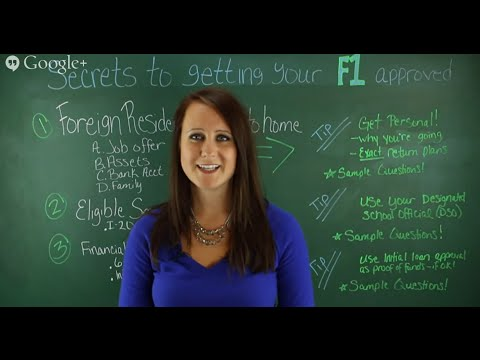 Secrets To Getting Your F1 Visa Approved