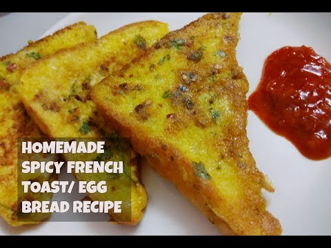 homemade spicy french toast indian style egg bread recipe /quick simple healthy breakfast 2018