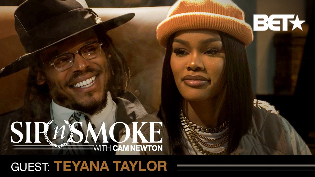 Teyana Taylor On Finding Balance In Her Career, Family & More   Sip 'N Smoke W/ Cam Newton