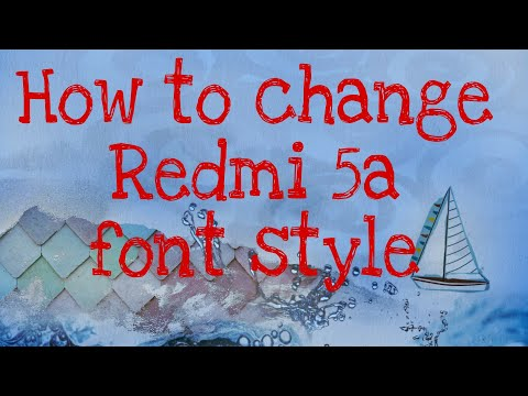 How to change font style in Redmi   5A