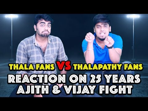 Thala Ajith Fans & Thalapathy Vijay Fans Reaction On 25 Years Of Fight   Thala Vs Thalapathy   Part5