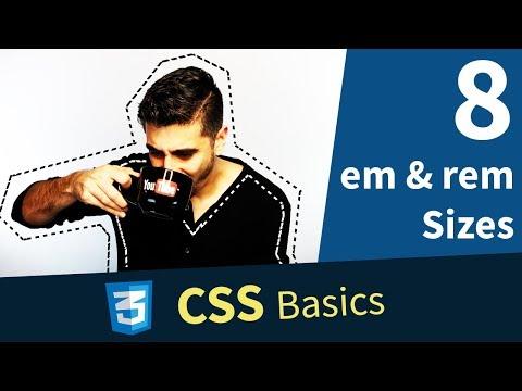 CSS Basics: 8. Relative Sizes (EM and REM)