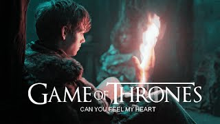 Game Of Thrones | Can You Feel My Heart?
