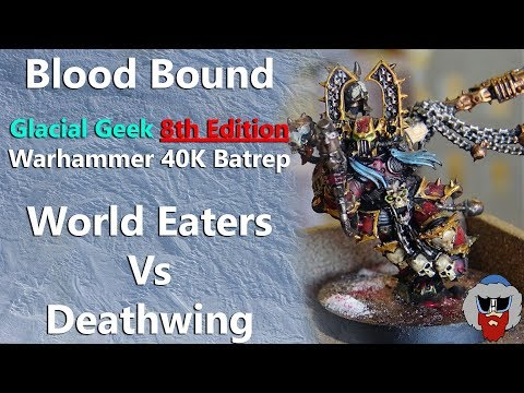 World Eaters VS Dark Angels (Deathwing) - 8th Edition Warhammer 40K Batrep - 1,000pts