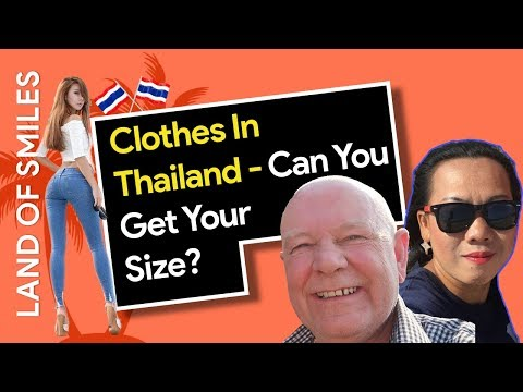Clothes In Thailand - Can You Get Your Size?