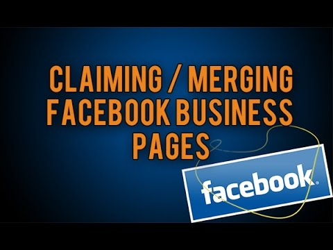 Claiming/Merging An Existing Facebook Page For Your Business