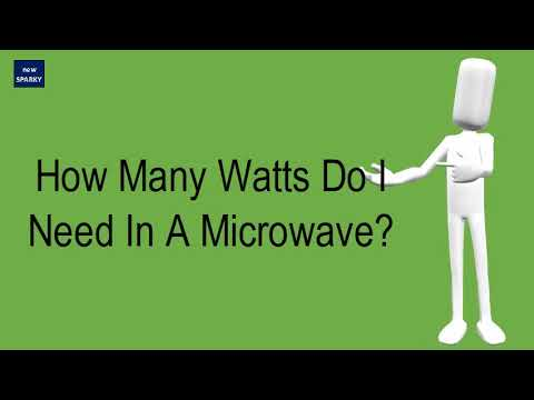 How Many Watts Do I Need In A Microwave?