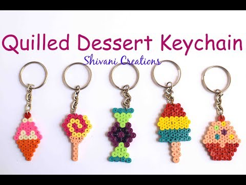 Quilled Dessert Key-chains/ Quilling Keychains for Mother's Day/ DIY Quilling Keyring