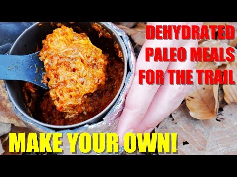 How to Make Your Own Dehydrated Paleo Backpacking Meals