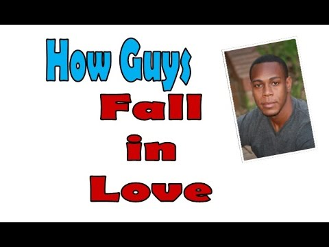How do Men fall in love