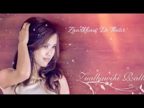 Xxx Mp4 ZUALBAWIHI Zawlkhaw Di Tleitir Official Lyrics Video 3gp Sex