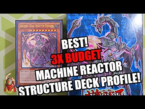 *YUGIOH* BEST! 3X BUDGET MACHINE REACTOR STRUCTURE DECK PROFILE! ONLY $30! FT HANKO CHOW! 2017