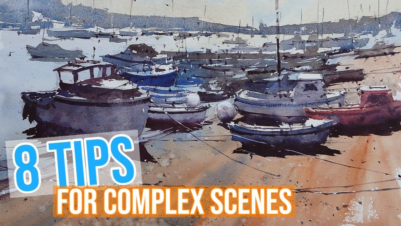 ADVANCED WATERCOLOR TUTORIAL - 8 Tips to simplify a complex scene