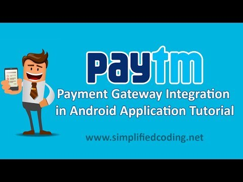 Paytm Payment Gateway Integration in Android Application Tutorial