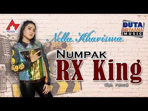 Nella Kharisma Numpak RX King