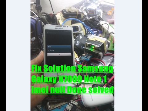 Fix Solution Samsung Galaxy N7000 Note 1 imei null Done solved