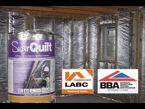 How to fit Insulation to Walls without fitting Kingspan or Cellotex - LABC Certificated Superquilt