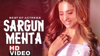 Sizzling Sargun Mehta Hits| Video Jukebox | Latest Punjabi Songs 2019 | Speed records