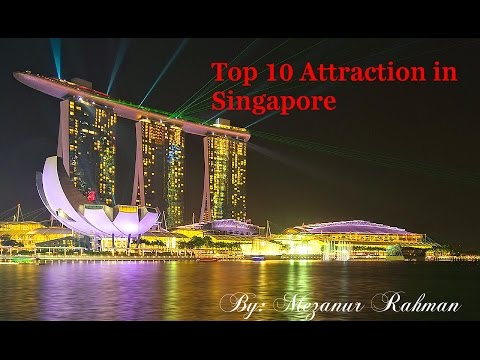 Top 10 Attraction in Singapore
