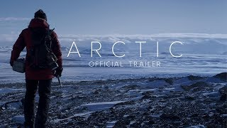 ARCTIC | Official Trailer