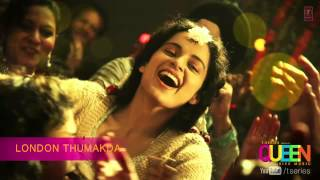 Queen London Thumakda Full Song (audio) | Amit Trivedi | Kangana Ranaut, Raj Kumar Rao