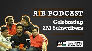 AIB Podcast : 2 Million Celebration Podcast