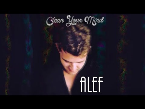Alef - Clean Your Mind