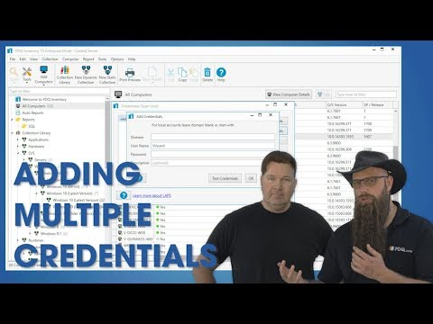 Adding and Using Multiple Credentials in PDQ Inventory