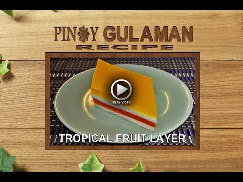 TROPICAL SUNRISE JELL-O Pinoy Gulaman Recipe