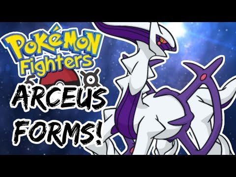 Pokemon Fighters EX - ALL ARCEUS FORMS!