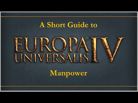 Europa Universalis IV: A Short Guide to Manpower