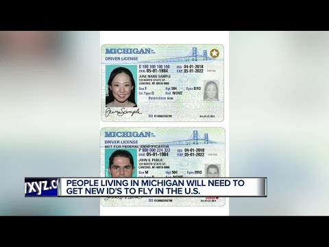 People living in Michigan will need to get new ID's to fly in the US