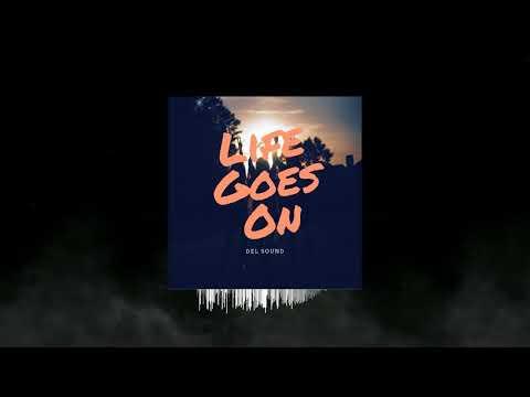 Del - Life Goes On (Original Mix)