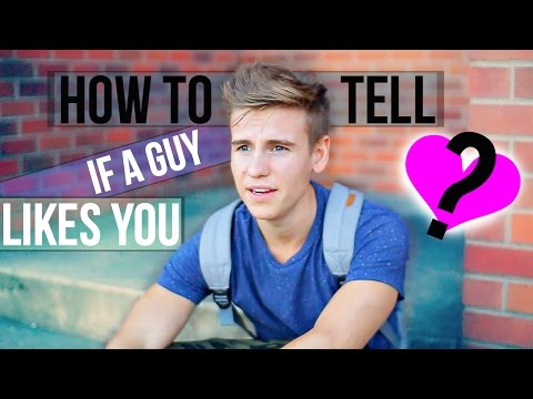 HOW TO TELL IF A GUY LIKES YOU!