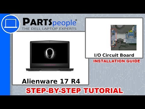 Dell Alienware 17 R4 (P12S001) I/O Circuit Board How-To Video Tutorial