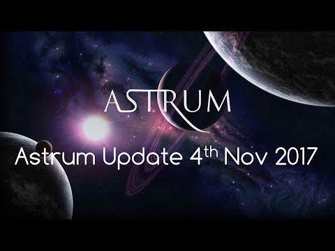 Astrum Update 4th Nov 2017