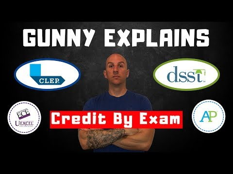 Credit By Exam For College Overview | CLEP | DSST | UExcel