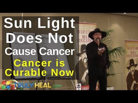 Sunlight Does Not Cause Cancer at Cancer is Curable now