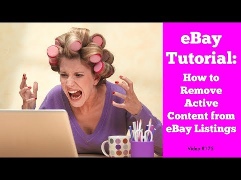 How to Remove Active Content from eBay Listings