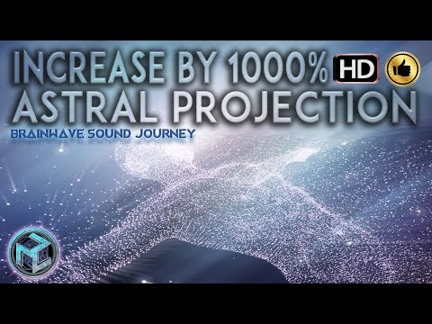 ASTRAL PROJECTION MEDITATION INCREASE 1000% |Binaural Beats+Isochronic Tones |Vibration Therapy