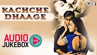 Kachche Dhaage Audio Jukebox | Ajay Devgan, Manisha Koirala, Nusrat Fateh Ali Khan