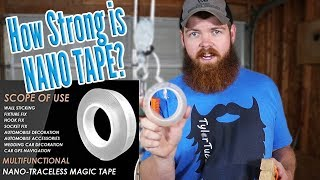 How Strong Is Nano Tape?